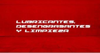 LUBRICANTES, DESENGRASANTES Y LIMPIEZA