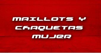 MAILLOTS Y CHAQUETAS  MUJER